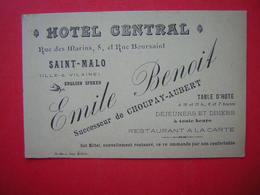 CARTE DE VISITE OU PUBLICITE HOTEL CENTRAL RUE DES MARINS 5 ET RUE BOURSAINT SAINT MALO  EMILE BENOIT Succ De CHOUPAY AU - Visiting Cards
