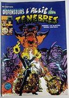 LES DEFENSEURS - L'ALLIE DES TENEBRES 1984 - Livres, BD, Revues