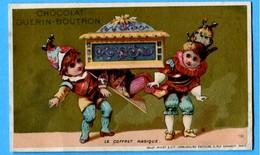 T - Chromo - Chocolat Guérin-Boutron :Le Coffret Magique - Guerin Boutron