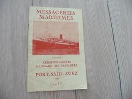 Guide Touristique Messagerie Maritimes Plan Texte Photos Port Saïd Suez 1933 Paquebot Chenonceaux - Bateaux