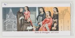 """FRANCE - Bloc Souvenir N° 91 - Neuf Sous Blister - """"Anne De Bretagne  1477-1515"""" - - Sheetlets"""