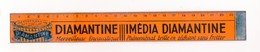Tôle Lithographiée: DIAMANTINE , Double Décimètre Augmenté (23 Cm)  (M0165) - Advertising