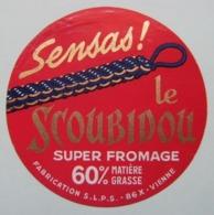 Etiquette Fromage - Le Scoubidou Bleu - Fromagerie S.L.P.S 86 X En Poitou - Vienne   A Voir ! - Fromage