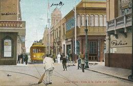 Lima Vista à La Calle Del Correo Tramway Tram  Edit Polack Schneider Hand Colored - Peru