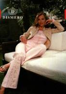 CPM - MODE - PUBLICITE DISMERO (Femme Qui Pose) - Edition Pub - Moda