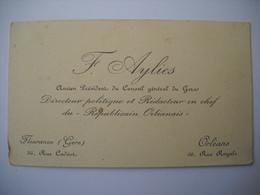 1258 CDV Carte Visite F. AYLIES  Ancien Président Conseil Général Du Gers, Directeur Républicain Orléannais Fleurance 32 - Visiting Cards