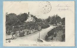 A135  CPA   ILE DE LA REUNION -  SAINT-PIERRE - Place De L'Hôtel De Ville  ++++ - Saint Pierre