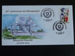 Lettre Commemorative Cover 60 Ans Du Débarquement Pont De Ranville 14 Calvados 2004 - WW2 (II Guerra Mundial)