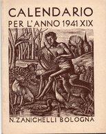 2 CALENDARI PER L'ANNO 1941 + 1942 - ZANICHELLI BOLOGNA - Calendars