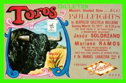 CORRIDA - BULLFIGHTS IN ACAPULCO, CALETILLA BULLRING IN 1977 - JESUS SOLORZANO, MARIANO RAMOS - - Corridas