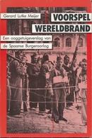 VOORSPEL WERELDBRAND - Spaanse Burgeroorlog - War 1939-45