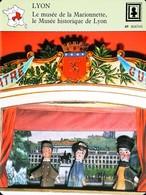 """LYON  - Musée De La Marionnette - Petit Castelet """"Guignol"""" Démontable - FICHE GEOGRAPHIQUE - Ed. Larousse-Laffont - Marionetas"""