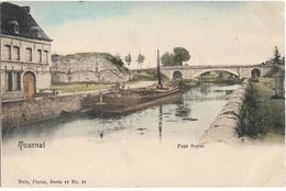 CPA - TOURNAI - Pont Soyer - België