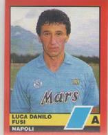 NAPOLI CALCIO...FUSI.....MUNDIAL....SOCCER...WORLD CUP.....FOOTBALL....FIFA - Trading Cards