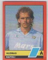 NAPOLI CALCIO....ALEMAO......MUNDIAL....SOCCER...WORLD CUP.....FOOTBALL....FIFA - Trading Cards
