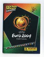 Mini Album Panini Euro 2004 UEFA Portugal - 9 Cm X 12 Cm - Quelques Vignettes Autocollantes Déjà En Place - Trading Cards