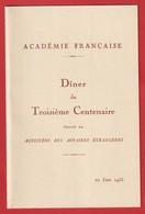 Menus 3éme Centenaire De L'académie Française 1935 ( Au Ministère Des Affaires étrangères) - Menükarten