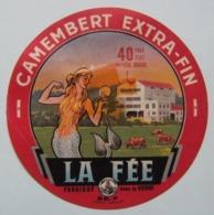 Etiquette Camembert - La Fée - Fromagerie Anonyme 86-P En Poitou - Vienne   A Voir ! - Fromage