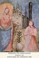 Codogno (MI) - Santino MADONNA DI CARAVAGGIO, Santuario - PERFETTO P29- - Religion & Esotericism
