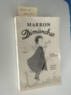 """Livre De André DESLANDES  Marron Des Dimanches Illustré Par  """" Peynet """" 1956 - Books, Magazines, Comics"""