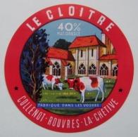 Etiquette Fromage - Le Cloitre - Fromagerie Collenot à Rouvres-la-Chétive 88 - Vosges   A Voir ! - Fromage
