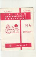 Cahier D'entrainement à L'écriture De Chez Magnard  TB état  ///   Juin   20 ///  Ref.  11.520 - Book Covers