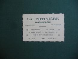 CARTE DE VISITE PUBLICITAIRE FONTAINEBLEAU LA POTINIERE RESTAURANT SALON DE THE GRILL FACE LE CHATEAU TB ETAT - Visiting Cards