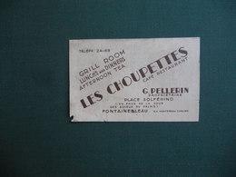 CARTE DE VISITE PUBLICITAIRE FONTAINEBLEAU LES CHOUPETTES GRILL ROOM EN FACE DU CHATEAU PETIT MANQUE DE PAPIER BAS GAUCH - Visiting Cards