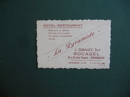 CARTE DE VISITE PUBLICITAIRE LA PYRAMIDE HOTEL RESTAURANT BOULEVARD MAGENTA GIBAULT SUCCESSEUR ROCAGEL SUPERBE - Visiting Cards
