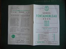 DEPLIANT PUBLICITAIRE FONTAINEBLEAU AVON SAMOIS 1951 AVEC HORAIRES DES TRAINS LEGER PLI SUR L ENSEMBLE - Advertising