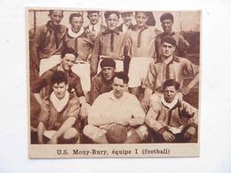 MOUY-BURY (OISE)- U.S. MOUY-BURY ÉQUIPE 1 FOOTBALL ( PHOTO DE JOURNAL: 08/1932) - Picardie - Nord-Pas-de-Calais