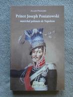 "Prince Joseph Poniatowski ""maréchal Polonais De Napoléon"" (livre Neuf). - Français"