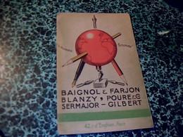 Vieux Papier Publicité Carton Avec Diverses Pubs Crayon & Plumes  Baignol &Fargeon BLANZY POURE SERMAJOR GILBERT - Calendars