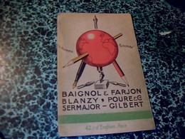 Vieux Papier Publicité Carton Avec Diverses Pubs Crayon & Plumes  Baignol &Fargeon BLANZY POURE SERMAJOR GILBERT - Calendari