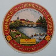 Etiquette Camembert - Du Progrés - Fromagerie V.B Du Progrés à Argenteuil 89 - Yonne    A Voir ! - Fromage