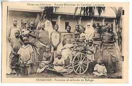 OUGANDA - Missions D'Afrique - Soeurs Blanches Du Cardinal Lavigerie - Femmes Et Enfants Du Refuge - Uganda