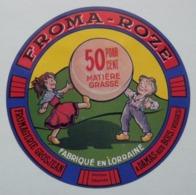 Etiquette Fromage - FROMA-ROZE - Fromagerie Grosjean à Damas-aux-Bois 88 Lorraine - Vosges  A Voir ! - Fromage