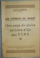 RARE DOCUMENT 1945 WW1 MONTCHAL LES COMBATS DU MAGAT F.T.P.F FFI RÉSISTANTS CAVASSILAS  MARTYRS SAINT ETIENNE - Programmes