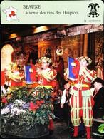 BEAUNE - Vente Des Vins Des Hospices - Photo Châpitre Des Chevaliers En 1990 - FICHE GEOGRAPHIQUE - Ed. Larousse-Laffont - Géographie