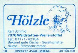 1 Altes Gasthausetikett, Hölzle, Karl Schmid, 7076 Waldstetten-Weilerstoffel #854 - Matchbox Labels