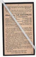 EERW.HEER ALFONS MARIA VAN OOSTERWIJK ° KEERBERGEN1880 + BEGIJNENDIJK 1936 / GLABAIS/ ONDERPASTOOR ST.PIETERS-LEEUW - Images Religieuses