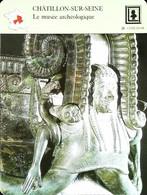CHATILLON SUR SEINE  - Musée D'archéologie - Photo Cratère De Bronze De Vix  - FICHE GEOGRAPHIQUE - Ed. Larousse-Laffont - Bronzes