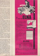 (pagine-pages)PUBBLICITA' ELNA  Epoca1958/416. - Books, Magazines, Comics
