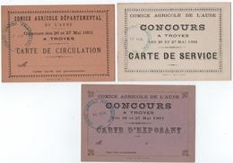TROYES ( 10 ) COMICE AGRICOLE De L'AUBE. CONCOURS. 3 CARTES. EXPOSANT. SERVICE.CIRCULATION. 1901. - Tickets D'entrée