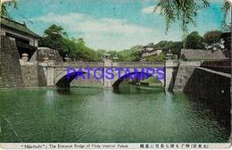 134664 JAPAN NUJU - BASHI THE ENTRANCE BRIDGE OF HOLY IMPERIAL PALACE BREAK POSTAL POSTCARD - Non Classés