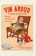 Publicité Illustrée, Vin Aroud, Fillettes, Poupée, Fauteuil à Bascule..., Carte Pas Très Courante - Advertising