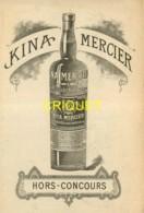 Publicité Kina Mercier, Vin Tonique, établissement à La Batie-Montgascon, Pas Courante - Advertising