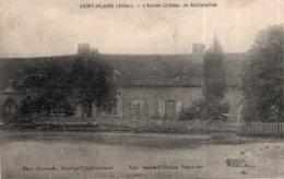 CPA   03   SAINT-HILAIRE---L'ANCIEN CHATEAU DE ROCHETAILLEE---TRES RARE ? - Frankreich