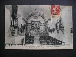 La Roquebrussanne(Var)-Notre-Dame D'Inspiration 1917 - La Roquebrussanne