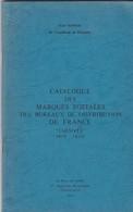 Jean Pothion - 1976 - CURSIVES 1819-1858 -  Catalogue Des Marques Postales Des Bureaux De Distribution De France - Filatelia E Storia Postale